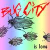 Bug City is Love - Rainbow